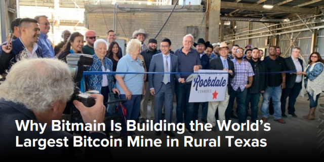 https://www.coindesk.com/why-bitmain-is-building-the-worlds-largest-bitcoin-mine-in-rural-texas